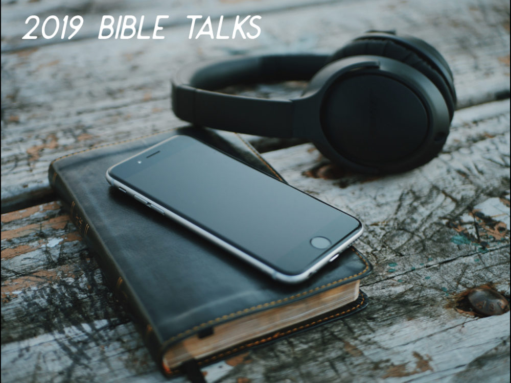 2019 Bible Talks