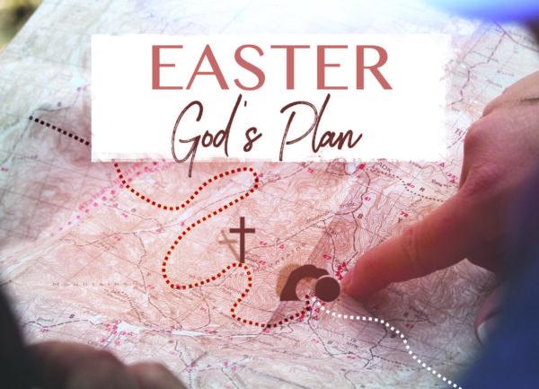 Easter - God's Plan